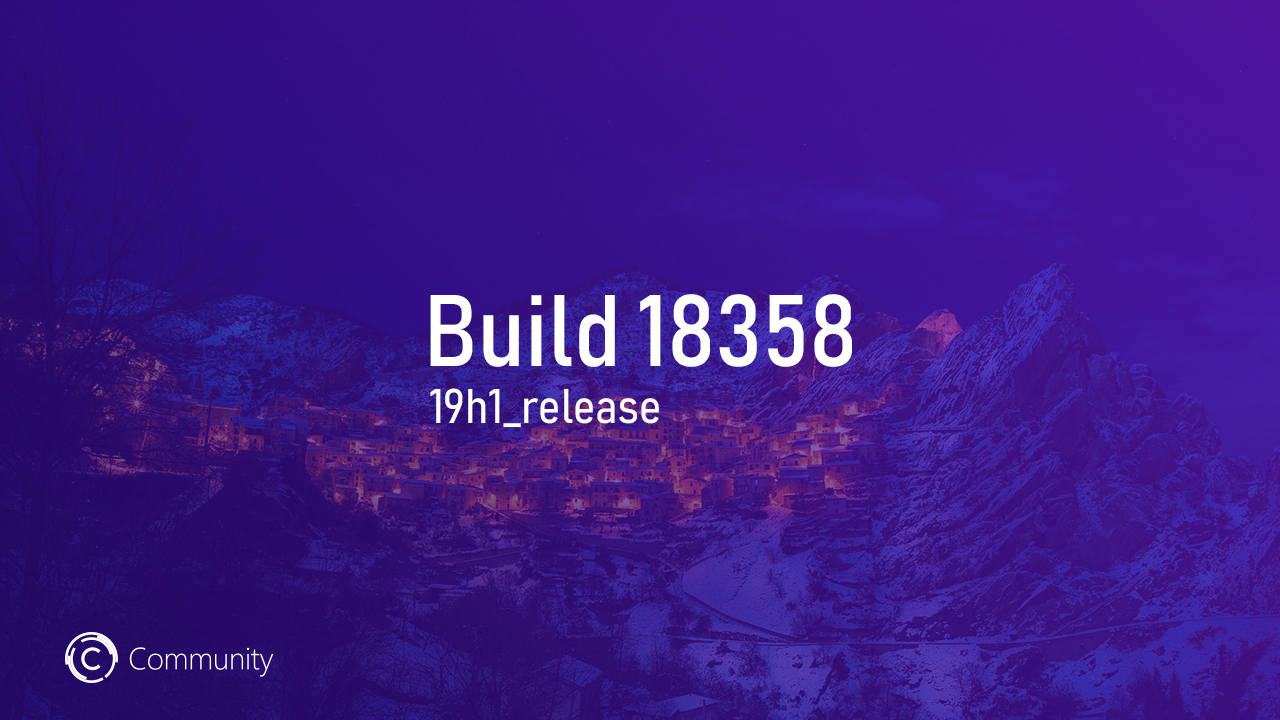 Анонс Windows 10 Insider Preview Build 18358 (Fast)
