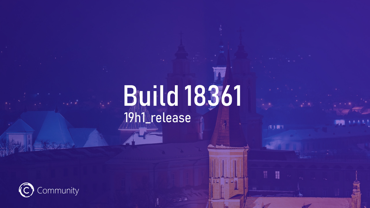 Анонс Windows 10 Insider Preview Build 18361 (Fast)