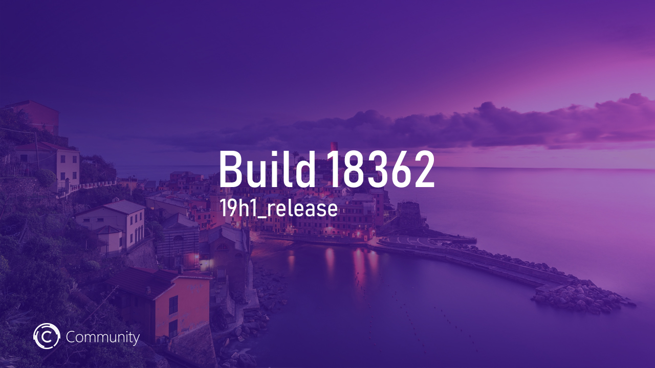 Анонс Windows 10 Insider Preview Build 18362 (Fast)