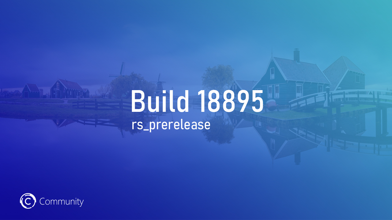 Анонс Windows 10 Insider Preview Build 18895 (Fast и Skip Ahead)