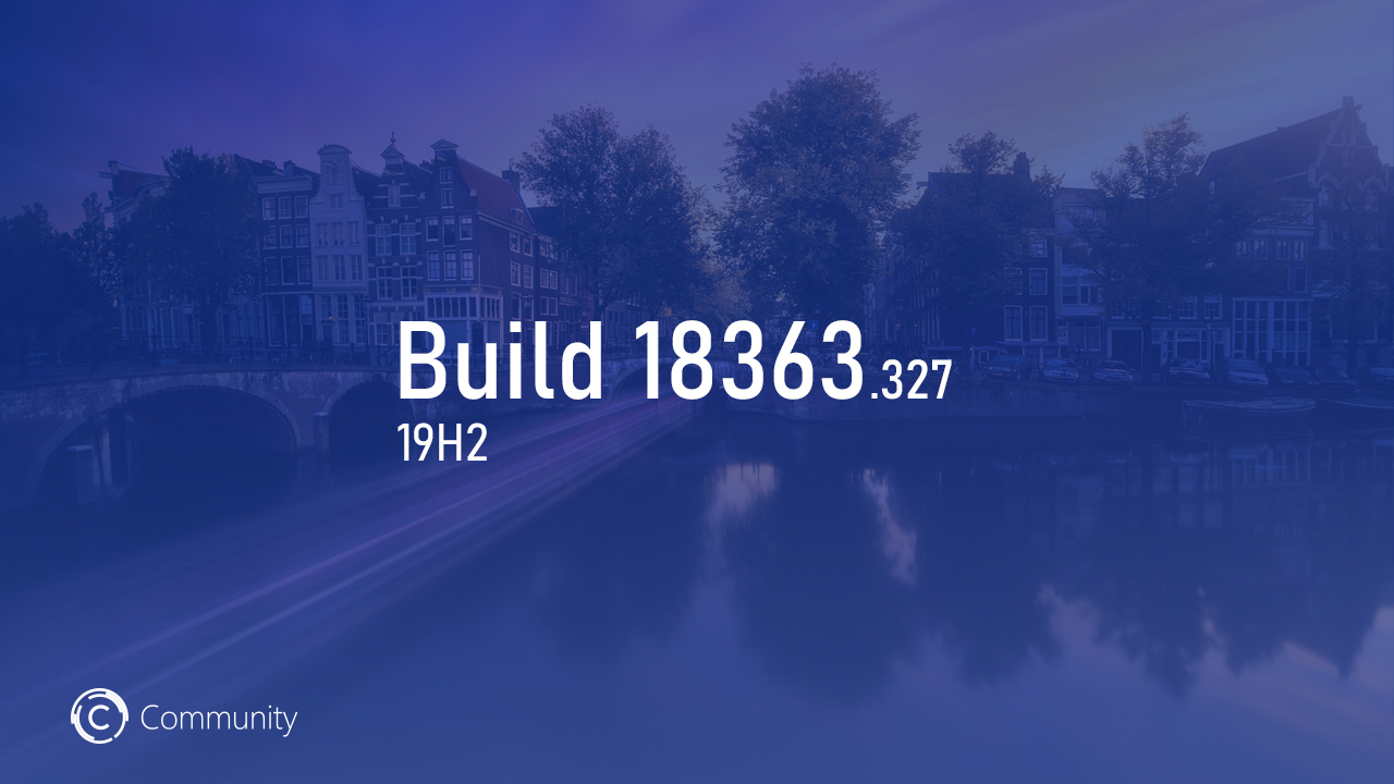 Microsoft выпустила Windows 10 19H2 Build 18363.327 на канале Release Preview