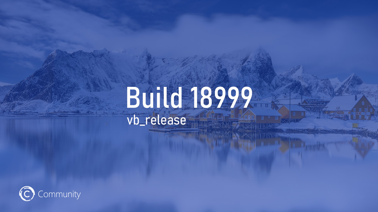 Анонс Windows 10 Insider Preview Build 18999 (Fast и Skip Ahead)
