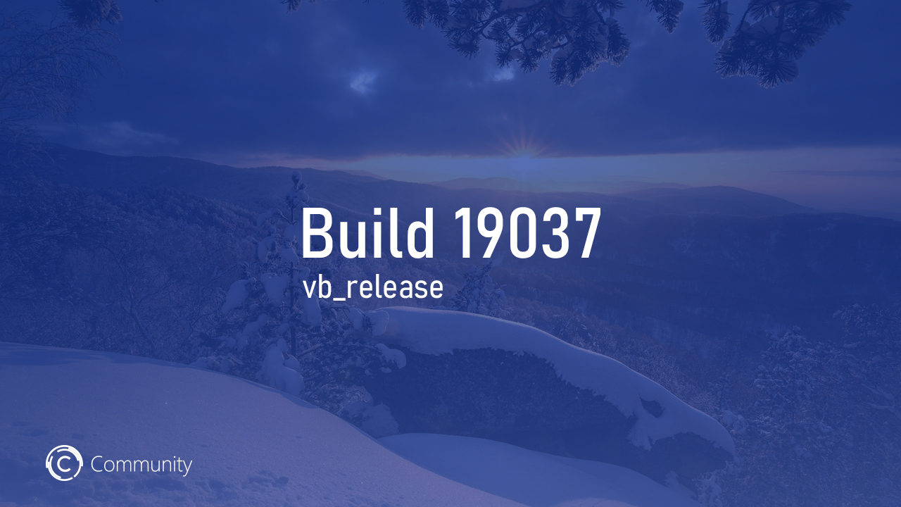 Анонс Windows 10 Insider Preview Build 19037 (Fast и Slow)