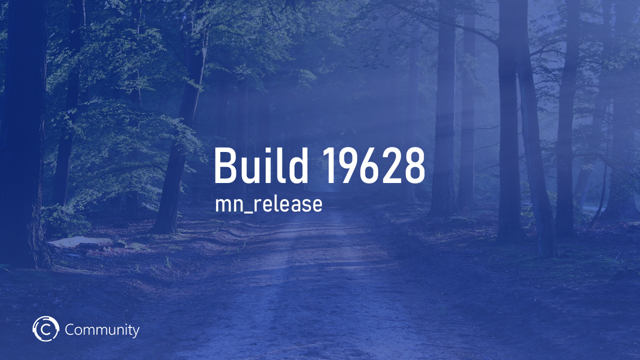 Анонс Windows 10 Insider Preview Build 19628 (Ранний доступ)