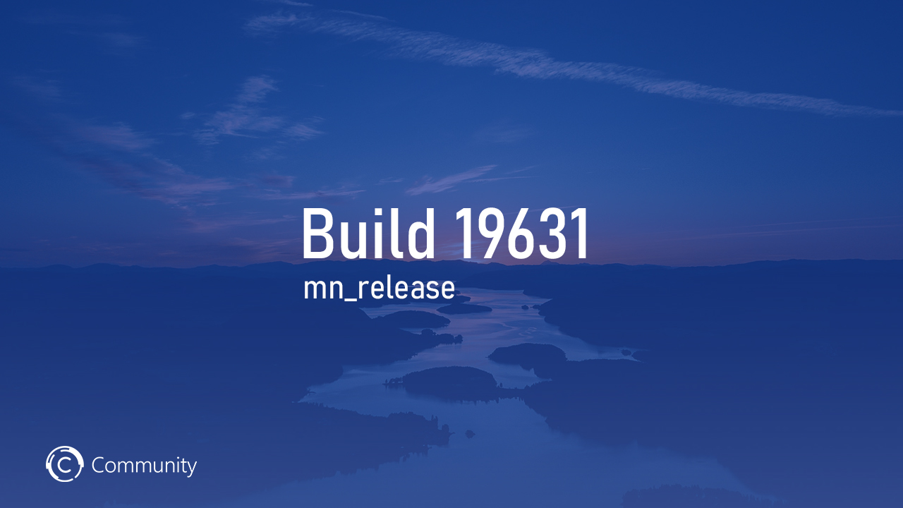 Анонс Windows 10 Insider Preview Build 19631 (Ранний доступ)
