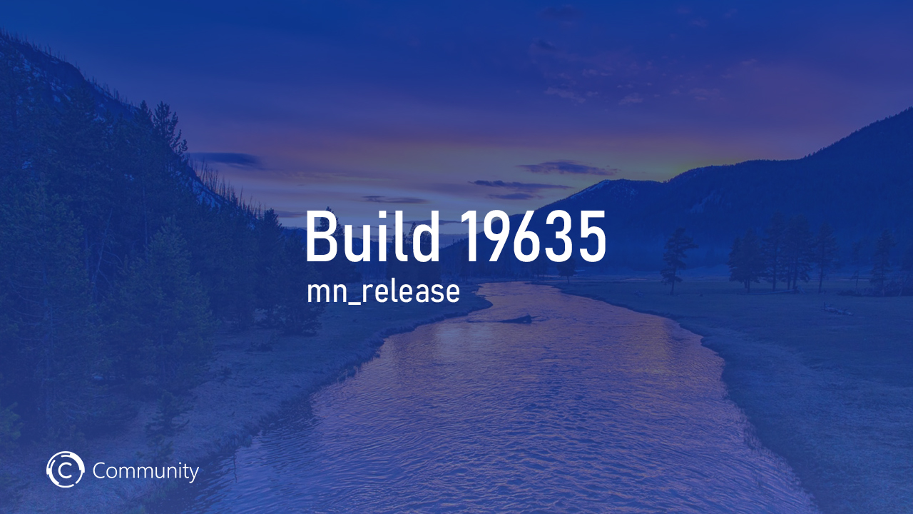 Анонс Windows 10 Insider Preview Build 19635 (Ранний доступ)