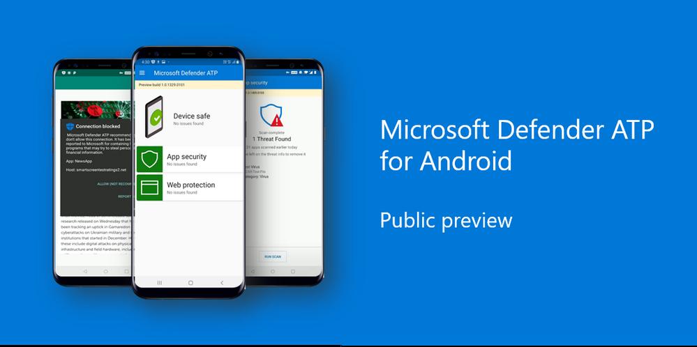 Стартовало публичное тестирование Microsoft Defender ATP для Android