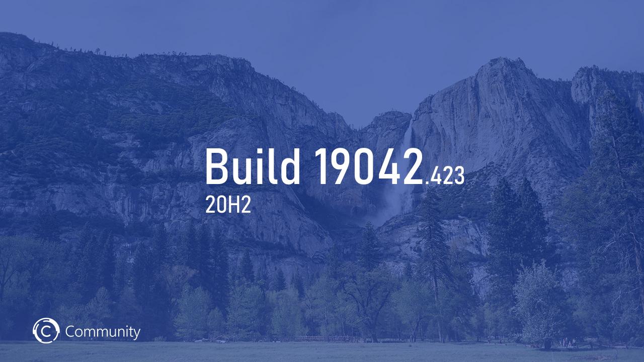 Анонс Windows 10 Insider Preview Build 19042.423 (канал Beta)