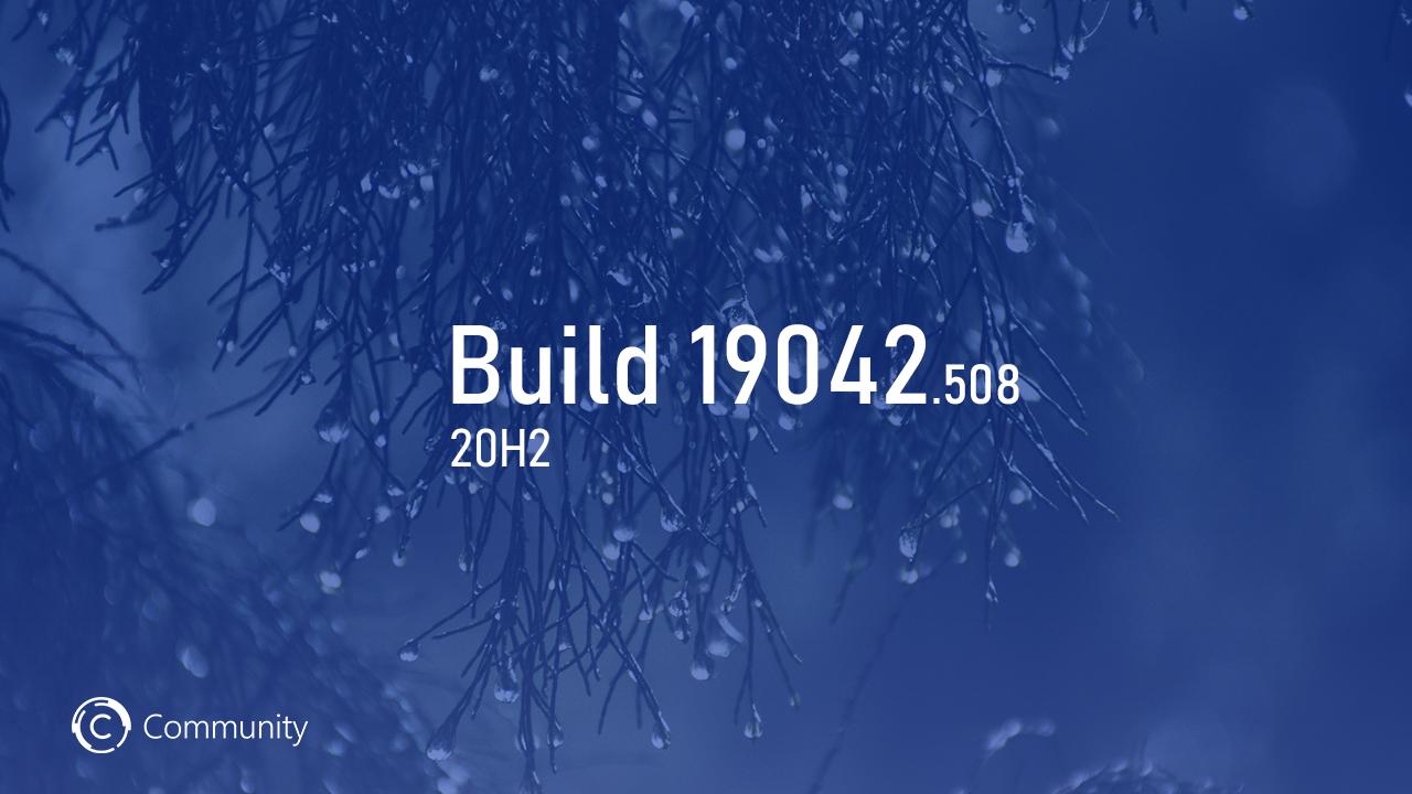 Анонс Windows 10 Insider Preview Build 19042.508 (канал Beta)