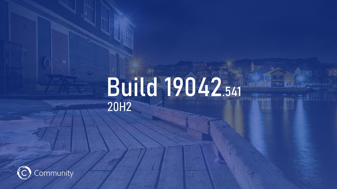 Анонс Windows 10 Insider Preview Build 19042.541 (каналы Beta и Release Preview)
