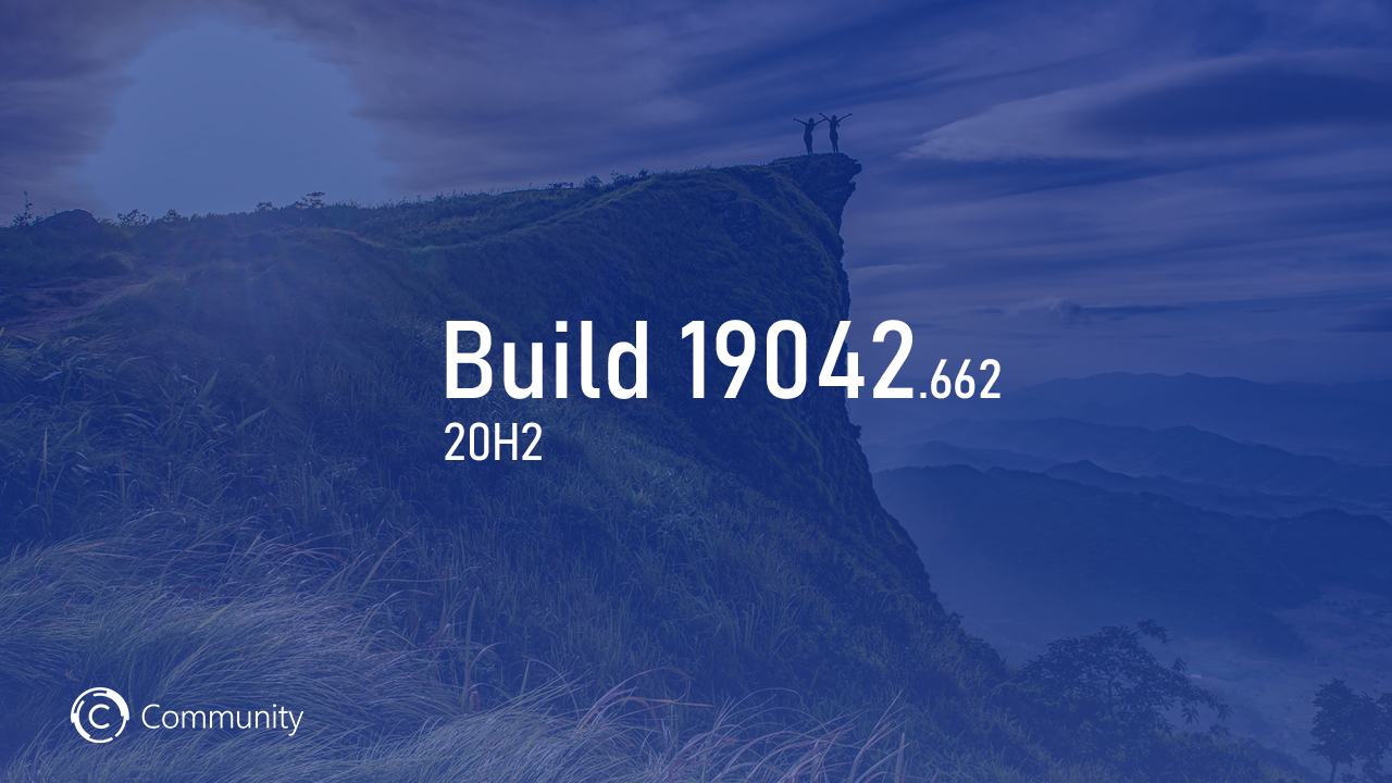 Анонс Windows 10 Insider Preview Build 19042.662 (каналы Beta и Release Preview)