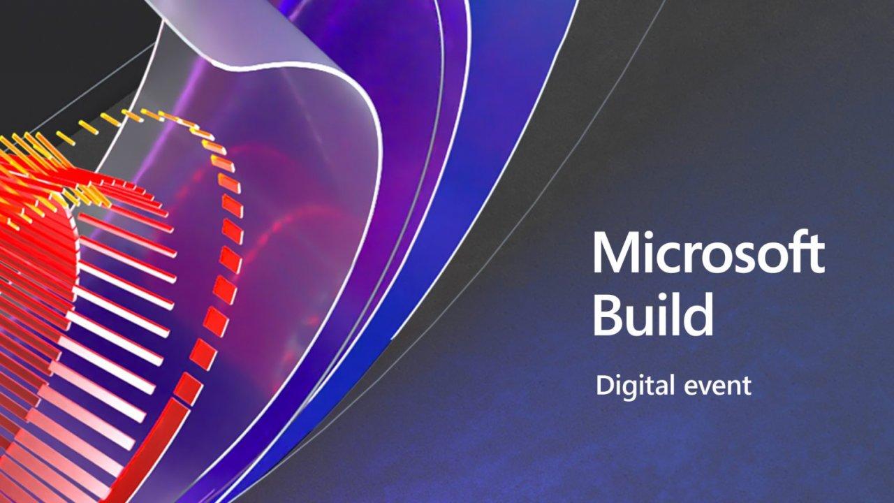 Официально: конференция Microsoft Build 2021 пройдёт с 25 по 27 мая